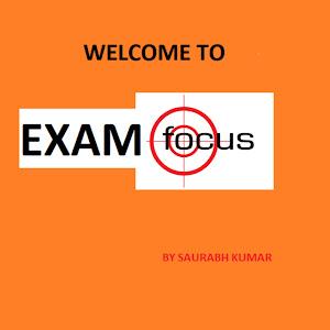 EXAM FOCUS