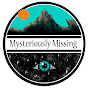 Mysteriously Missing - Youtube