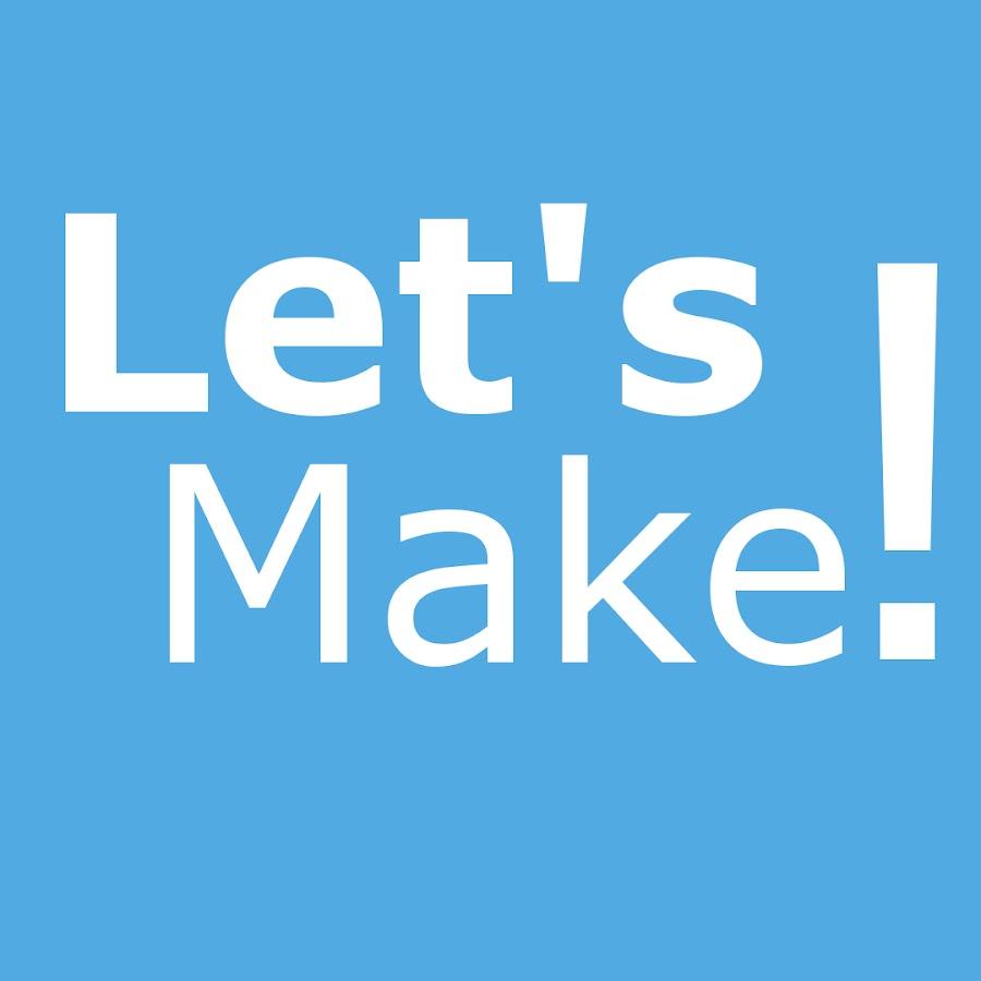 Lets Make!