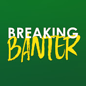 Breaking Banter net worth