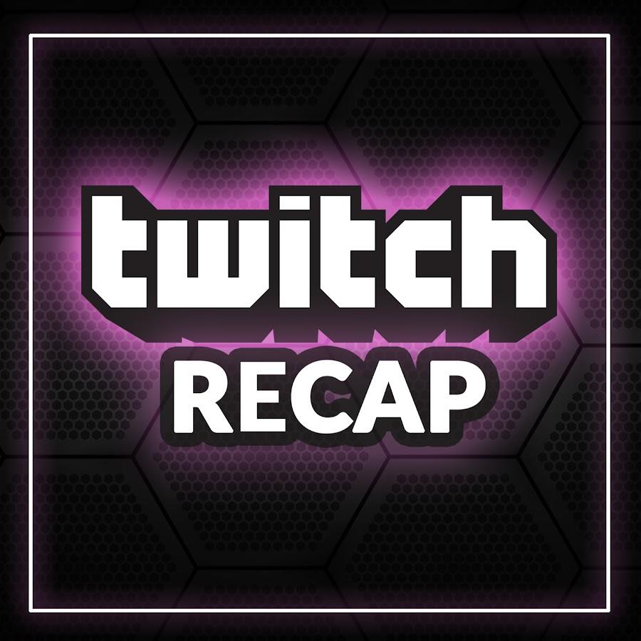Twitch Recap - YouTube