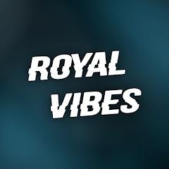 Royal Vibes
