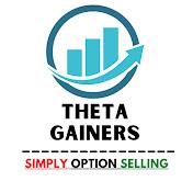 Theta Gainers net worth