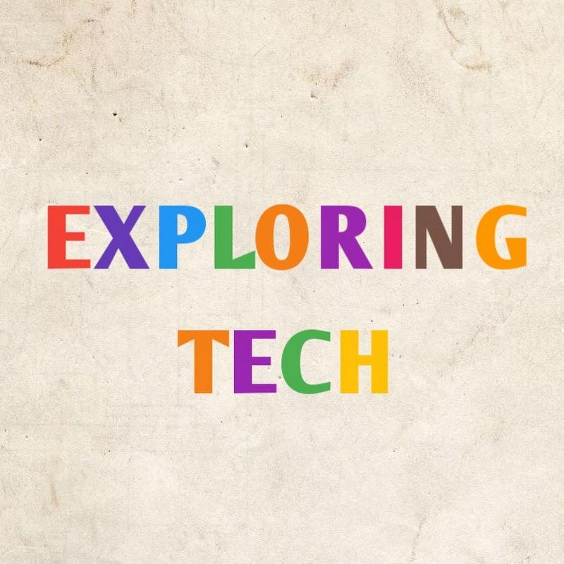 Exploring Tech