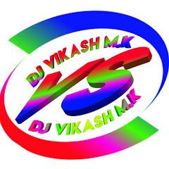 Dj Vikash M.K