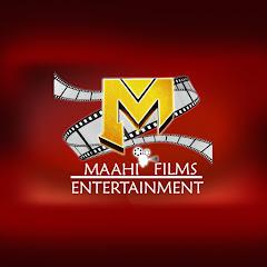Maahi Films Entertainment