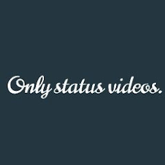 ONLY STATUS VIDEOS