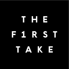 THE FIRST TAKE