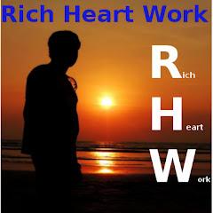 Rich Heart Work