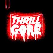 ThrillGore net worth