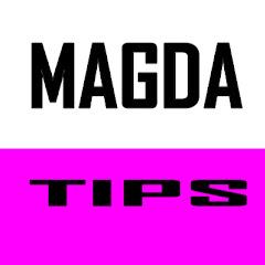 MAGDA TIPS