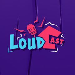 LOUD CAST