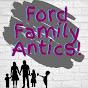Ford family Antics (ford-family-antics)
