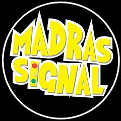 Madras. Signal