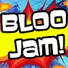 Bloo Jam!