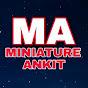 MiniatureAnkit