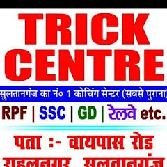Niraj kumar Trick Centre Sultanganj