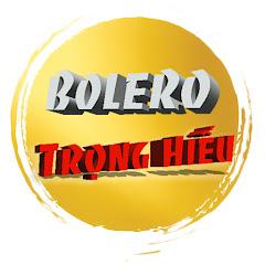 Trọng Hiếu Bolero