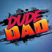 Dude Dad net worth