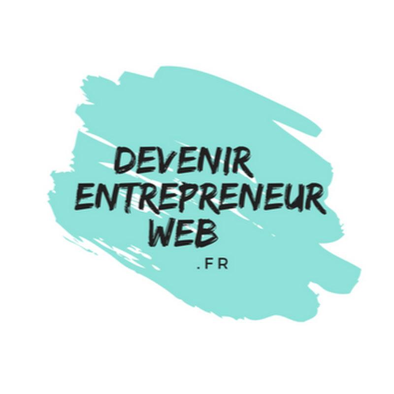 Devenir Entrepreneur Web