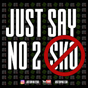 Just Say No 2 SKO net worth