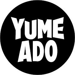 夢アド[YUMEADO] Official YouTube Channel