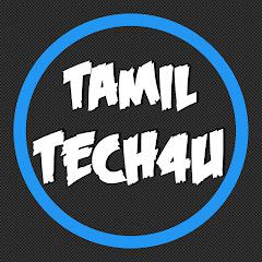 TAMIL TECH4U - தமிழ் டெக்4யூ