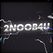 2Noob4U net worth