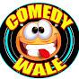 Comedy Wale