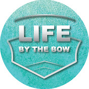 Life By the Bow net worth