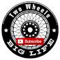 Two Wheels Big Life (two-wheels-big-life)