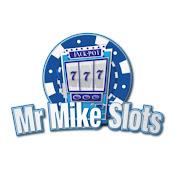Mr Mike Slots net worth
