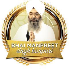 Bhai Manpreet Singh Ji Kanpuri