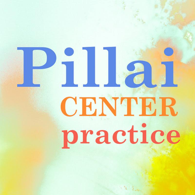 Pillai Center Practice