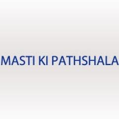 Masti Ki Pathshala