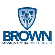 Brown Missionary Baptist Church net worth