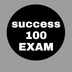 Success 100 Exam