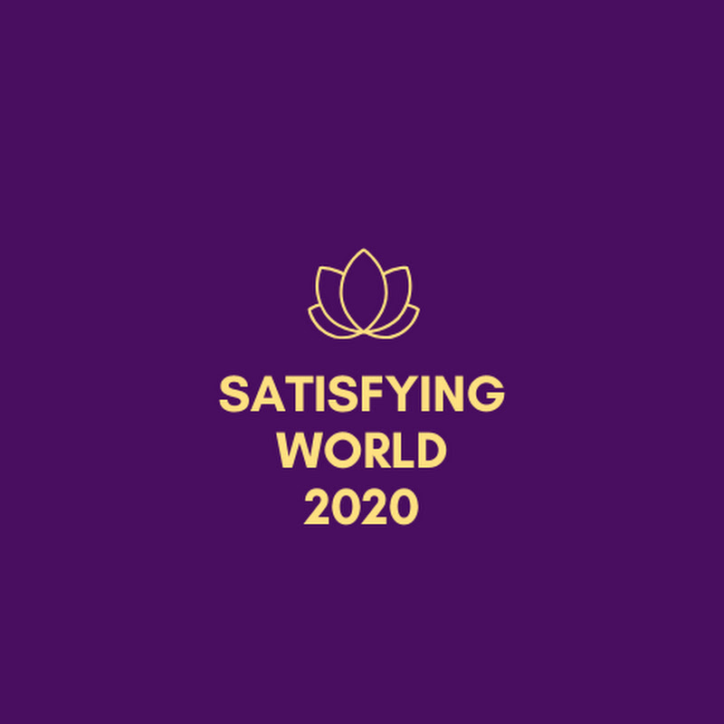 Satisfying World 2020 (satisfying-world-2020)