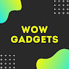 Wow Gadgets