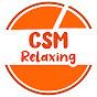 CSM Relaxing