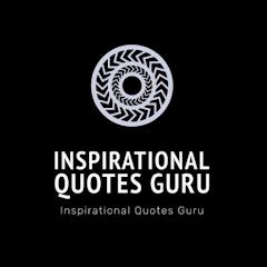 Inspirational Quotes Guru