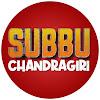 Chandragiri Subbu