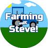Farming With Steve