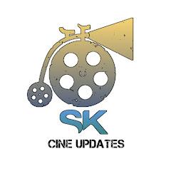 SK Cine Updates