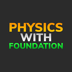 Physics With Foundation