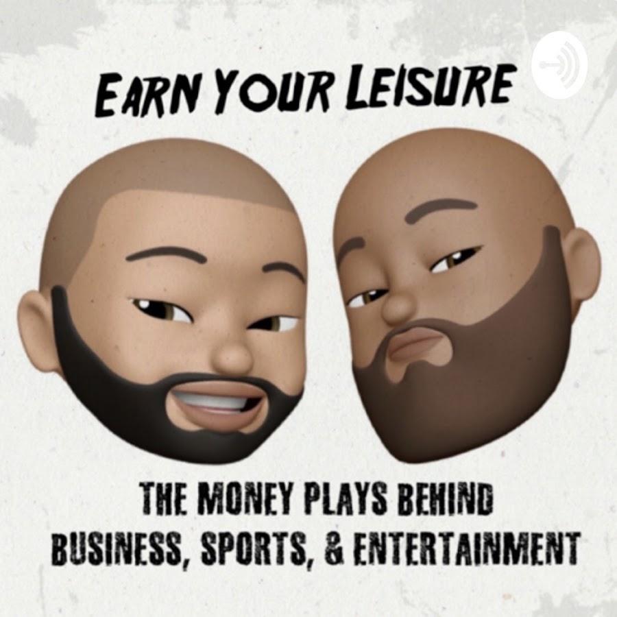 Earn Your Leisure - YouTube