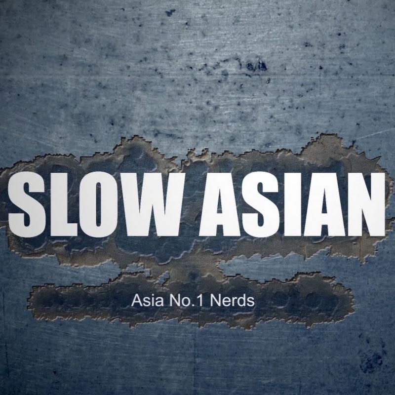 슬로우아시안 Slow Asian Nurd