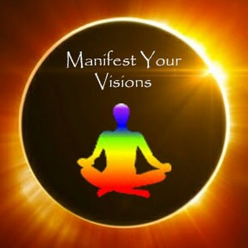 Manifest Your Visions