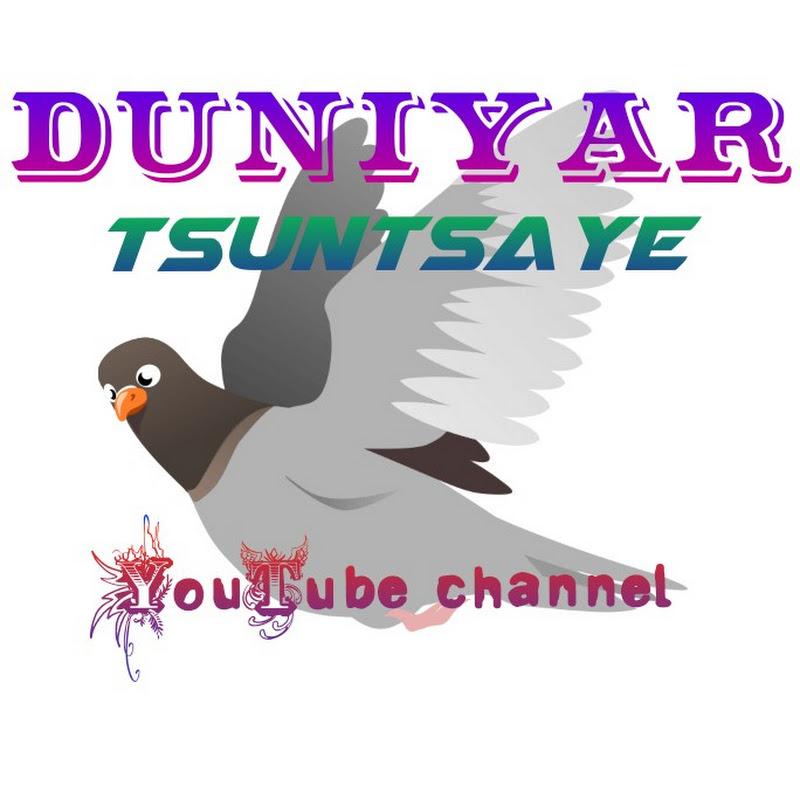 DUNIYAR TSUNTSAYE