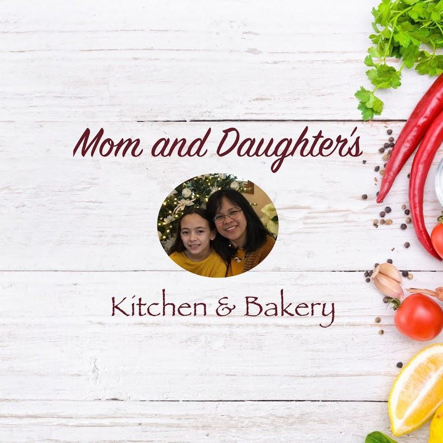 Mom And Daughter S Kitchen Bakery Youtube